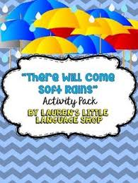 there will come soft rains short story activities classroom there will come soft rains short story activities classroom activities rain and activities