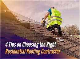 4 Tips on Choosing the Right Residential Roofing Contractor