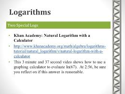 82 logarithms two special logs khan academy natural