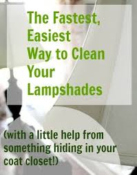 How To Clean Lamp Shades New The Fastest And Easiest Way To Clean Your Lampshades The Creek