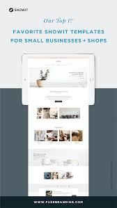 Showit 5 Designs Fuze Branding Our Top 17 Favorite Showit Templates For