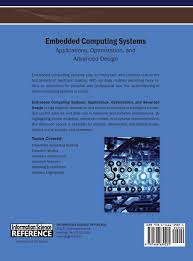 Embedded Computing Systems Applications Optimization And Advanced Design Embedded Computing Systems Applications Optimization And