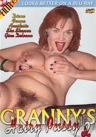 Hairy pussy granny videos