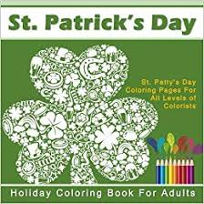 Amazoncom St Patricks Day Holiday Coloring Book For Adults St