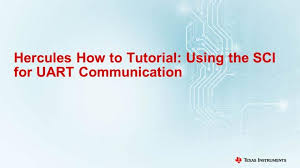 Hercules How to Tutorial: Using the SCI for UART Communication ...