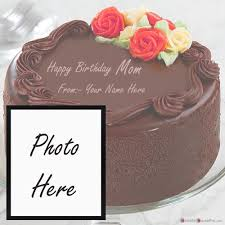 Dear mom, i don't know what i'd do without you. Beautiful Birthday Cake For Mother Name And Photo Wishes Images