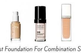 best foundation for bination skin of 2017