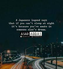 Legend Quotes Beauteous Why We Cant Sleep Japanese Legend Quotes Asad Abbas Sid Rehmani