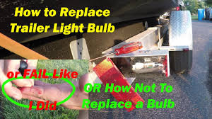 Ez Loader Trailer Light Bulb Replacement How To Replace Brake Light On A Boat Trailer How To Install Trailer Bulb Blown Brake Light 1157