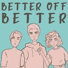 Better Off Better