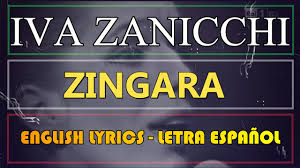 ZINGARA - Iva Zanicchi (Letra Español, English Lyrics, Testo Italiano) -  YouTube