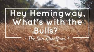 the sun also rises essays classic fiction literature the hemingway reader hemingway ernest poore charles editor the sun also rises hemingway