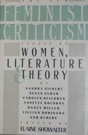 the new feminist criticism essays on women literature and theory  the new feminist criticism essays on elaine showalter