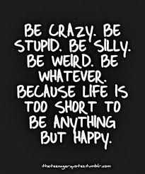 Lifes Too Short Quotes Impressive Life Is Too Short To Not Be Happy