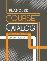 Plano Gpa Chart Grades 6 8 Course Catalog Plano Independent School District