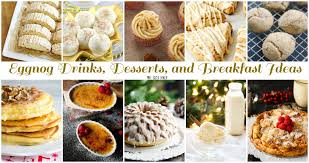 Eggnog Drinks Desserts And Breakfast Ideas Pint Sized Baker