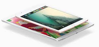 So sánh iPad Pro 12.9 và iPad Pro 9.7 inch