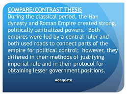 essay writing ppt video online compare contrast thesis during the classical period the han dynasty and r empire created