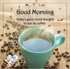 Enjoy sharing these beautiful morning wishes with your friends. Coffee Themed Good Morning Fetch Great Quotes