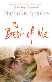 book review the best of me by nicholas sparks the musings of people will forever underestimate the power of ldquoyoung loverdquo it seems that most discount it because you have to be a ldquocertain agerdquo before love means