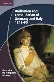 history for the ib diploma unification and consolidation of  history for the ib diploma unification and consolidation of and 1815 90 by cambridge university press education issuu