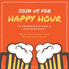 Work Happy Hour Invite Wording Customize 242 Happy Hour Invitation Templates Online Canva