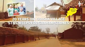 20 Years On Odisha Village Still Weeps For Graham Staines Times