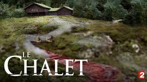 Image result for le chalet netflix