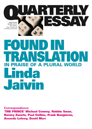 found in translation in praise of a plural world linda jaivin