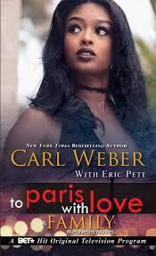 Amazon.com: To Paris with Love: A Family Business Novel (9781645560593):  Weber, Carl, Pete, Eric: Books