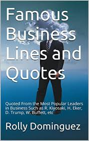 Most Famous Quotes Fascinating Amazon Famous Business Lines And Quotes Quoted From The Most