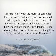 "My Purpose In Life Quotes Awesome Quote By Steve Maraboli ""I Refuse To Live With The Regret Of"