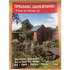 organic gardening guide by organic nz