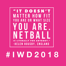 Top Netball Quotes For Iwd2018 Sisters N Sport
