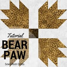 Bear Paw Quilt Pattern Cool Sew Fresh Quilts Bear Paw Block Tutorial