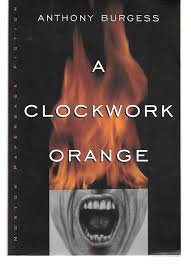 clockwork orange by burgess abebooks