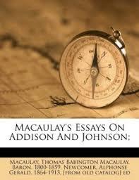 macaulay s essays on addison and johnson  9781246747775 macaulay s essays on addison and johnson