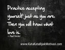 Quotes about accepting yourself http://www.KataKataBijakMotivasi ...