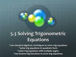 5 3 solving trigonometric equations n