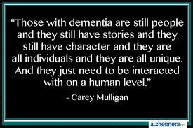 Dementia Quotes Gorgeous Quote Those With Dementia Are Still People