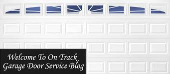 on track garage door service blog
