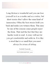 Long Quotes About Being Yourself Best of Long Fiction Is Wonderful And You Can Lose Yourself In It As A