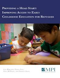 Providing a Head Start: Improving Access to Early Childhood Education for  Refugees