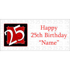 25th Happy Birthday Party Supplies Personalized 25 Year Old Banner