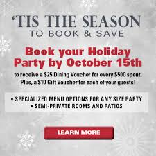 tis the season book your holiday party by october 15th make your reservations today