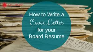 How To Write A Board Resume Cover Letter Get On Board Australia Custom How To Write A Cover Resume