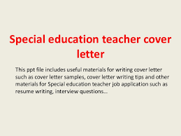 Experienced Teacher Cover Letters Special Education Teacher Cover Letter