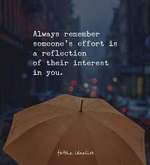 Effort Quotes Magnificent Positive Quotes Always Remember Someone's Effort Is A Reflection