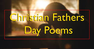 Christian Fathers Day Quotes Poems Best of Best Father S Day Christian Quotes Christian Fathers Day Quotes
