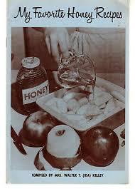 My Favorite Honey Recipes Cookbook by Mrs. Walter T. Ida Kelley 1980s  Paperback | eBay